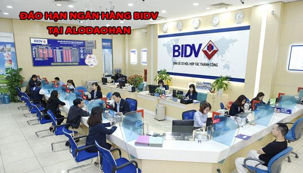 Đáo hạn ngân hàng BIDV, thủ tục, điều kiện, lãi suất đáo hạn ngân hàng