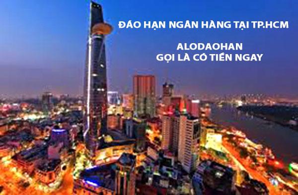 Vay đáo hạn ngân hàng tại TP. Hồ Chí Minh: Điều kiện, thủ tục, lãi suất?