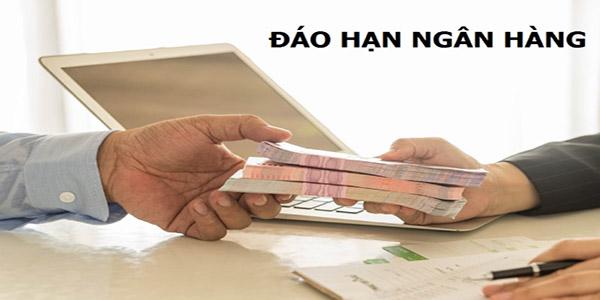 Điều kiện để vay đáo hạn ngân hàng tại Quy Nhơn