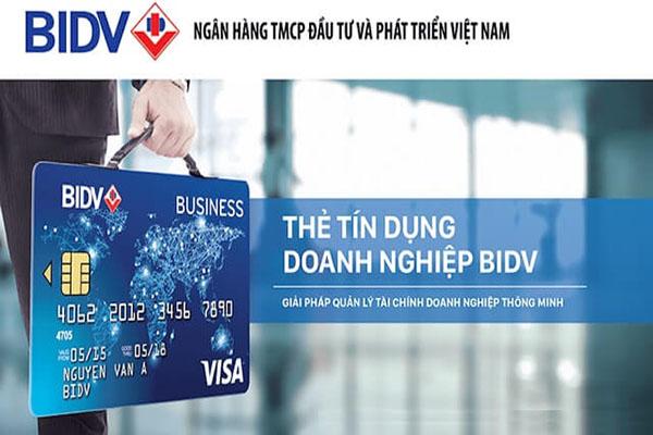 Điều kiện và thủ tục mở thẻ tín dụng ngân hàng BIDV
