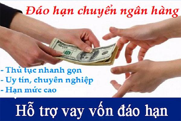 Đáo hạn chuyển ngân hàng tại Bình Phước