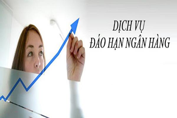 Đáo hạn ngân hàng uy tín tại Quảng Bình